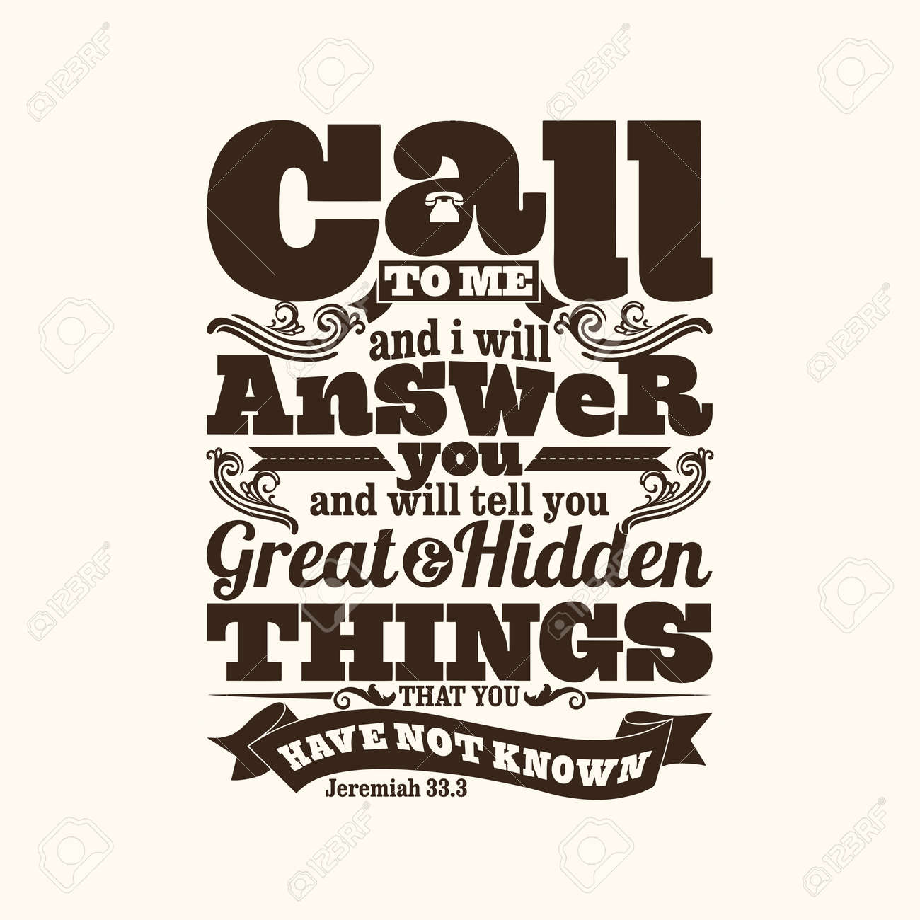 Biblical illustration. Call to me and I will answer you, and will tell you great and hidden things that you have not known. - 53174180