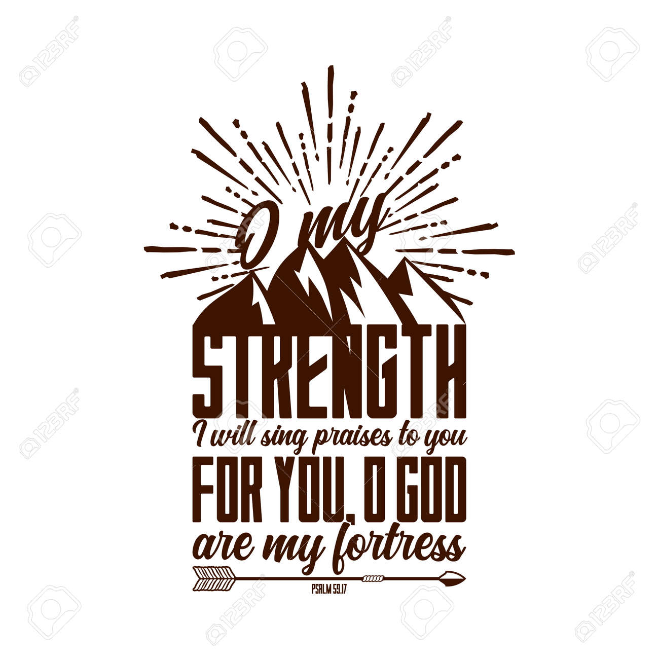 Christian typography and lettering. Biblical illustration. O my strenght. - 126893399