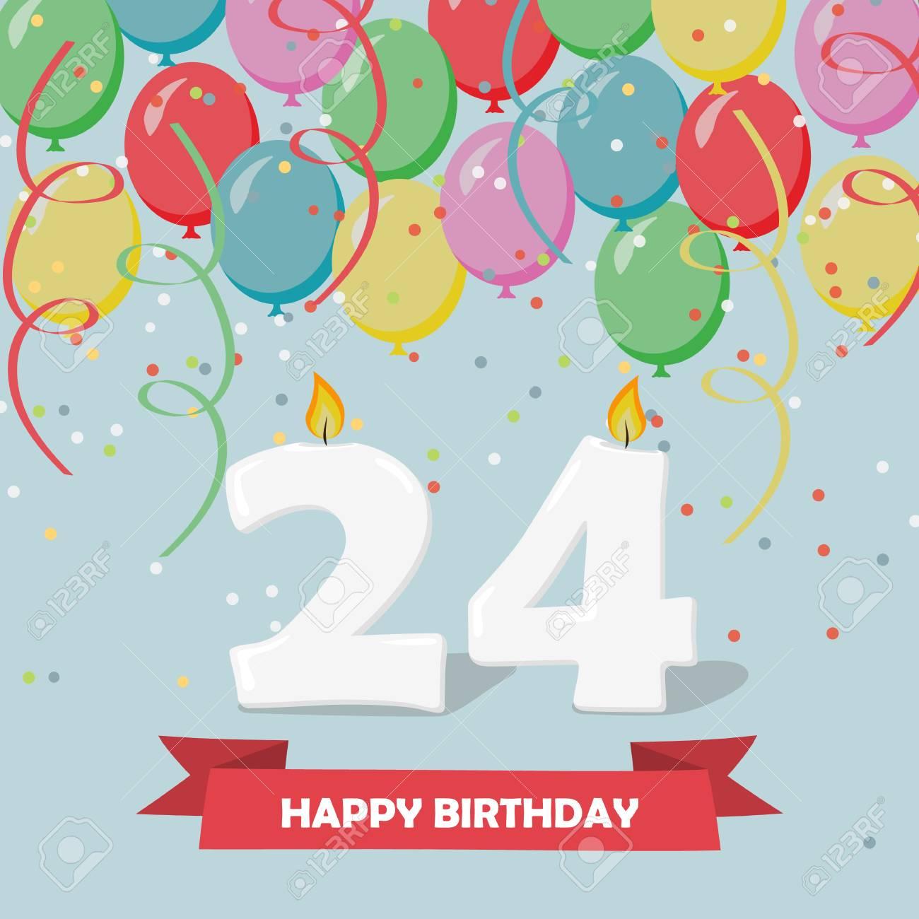 Celebration Des 24 Ans Carte De Voeux Joyeux Anniversaire Avec Des Bougies Des Confettis Et Des Ballons Clip Art Libres De Droits Vecteurs Et Illustration Image 93982448