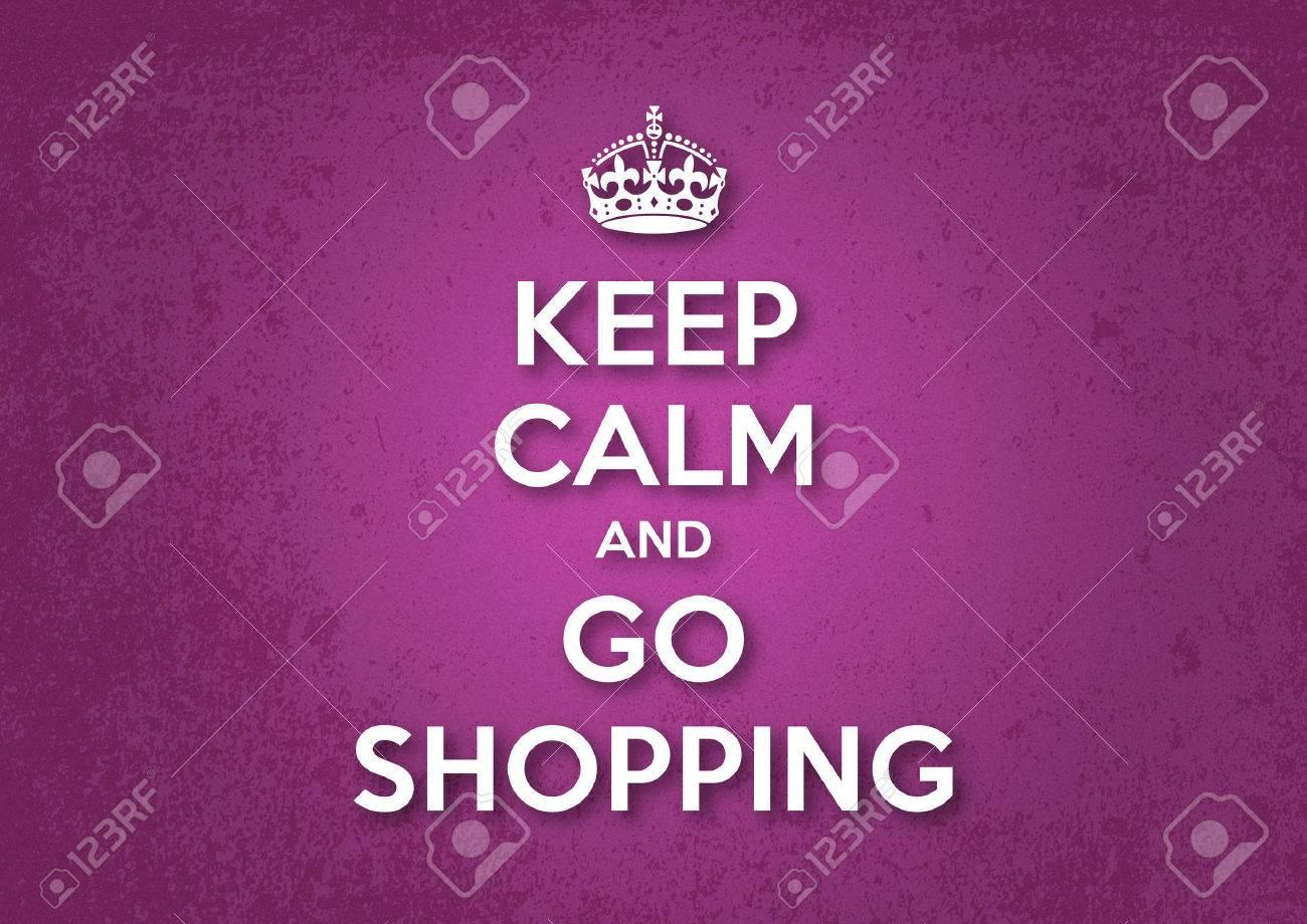 Keep Calm And Go Shopping Wallpaper