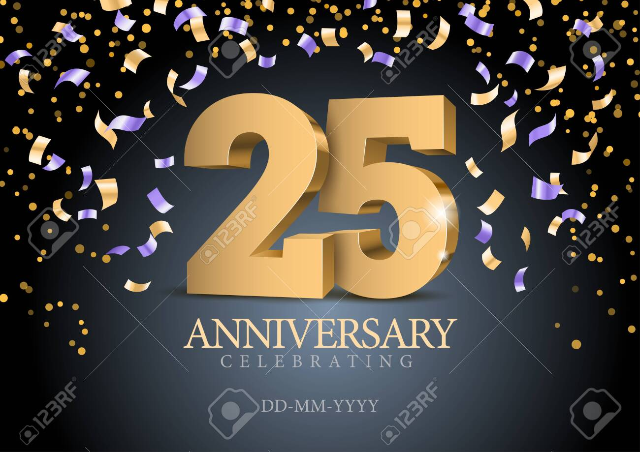 Anniversary 25. gold 3d numbers. Poster template for Celebrating 25th anniversary event party. Vector illustration - 127274062
