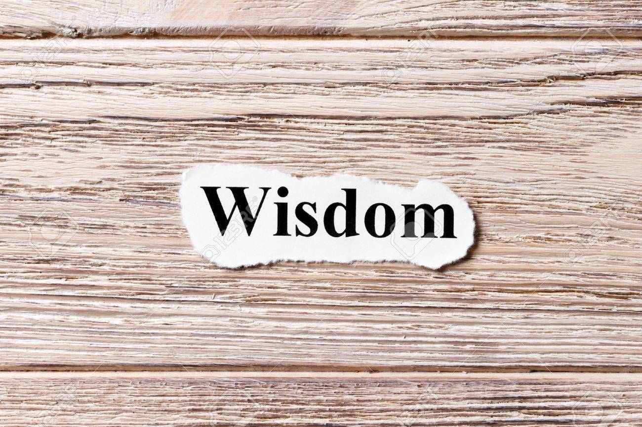 Wisdom Of The Word On Paper Concept Words Of Wisdom On A Wooden Stock Photo Picture And Royalty Free Image Image 90106140