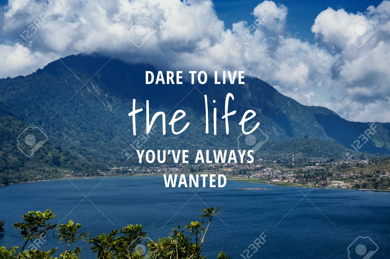 Inspirational and motivational quote. Landscape background and wisdom saying. - 110729292