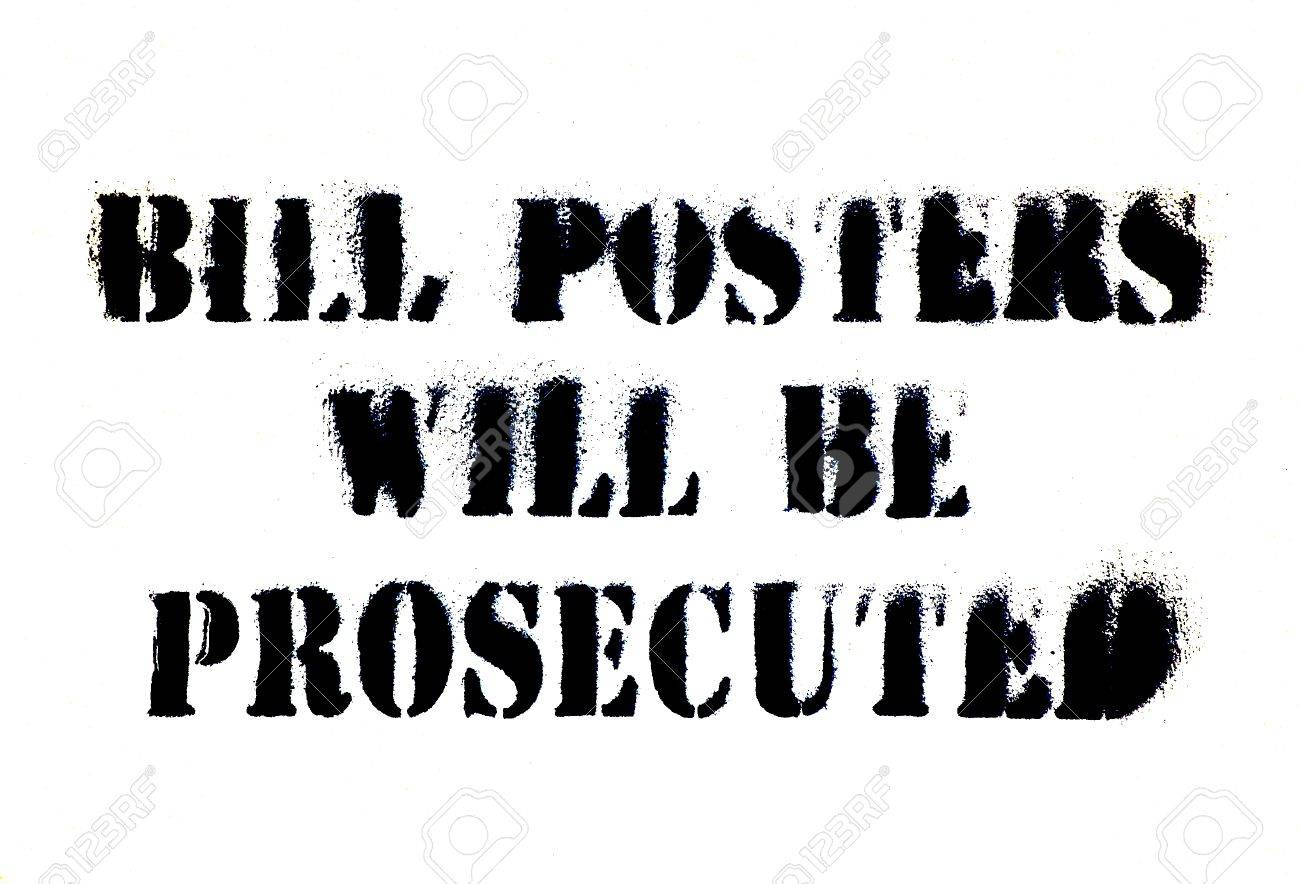Sign on white background - �Bill posters will be prosecuted� Stock Photo - 1614173
