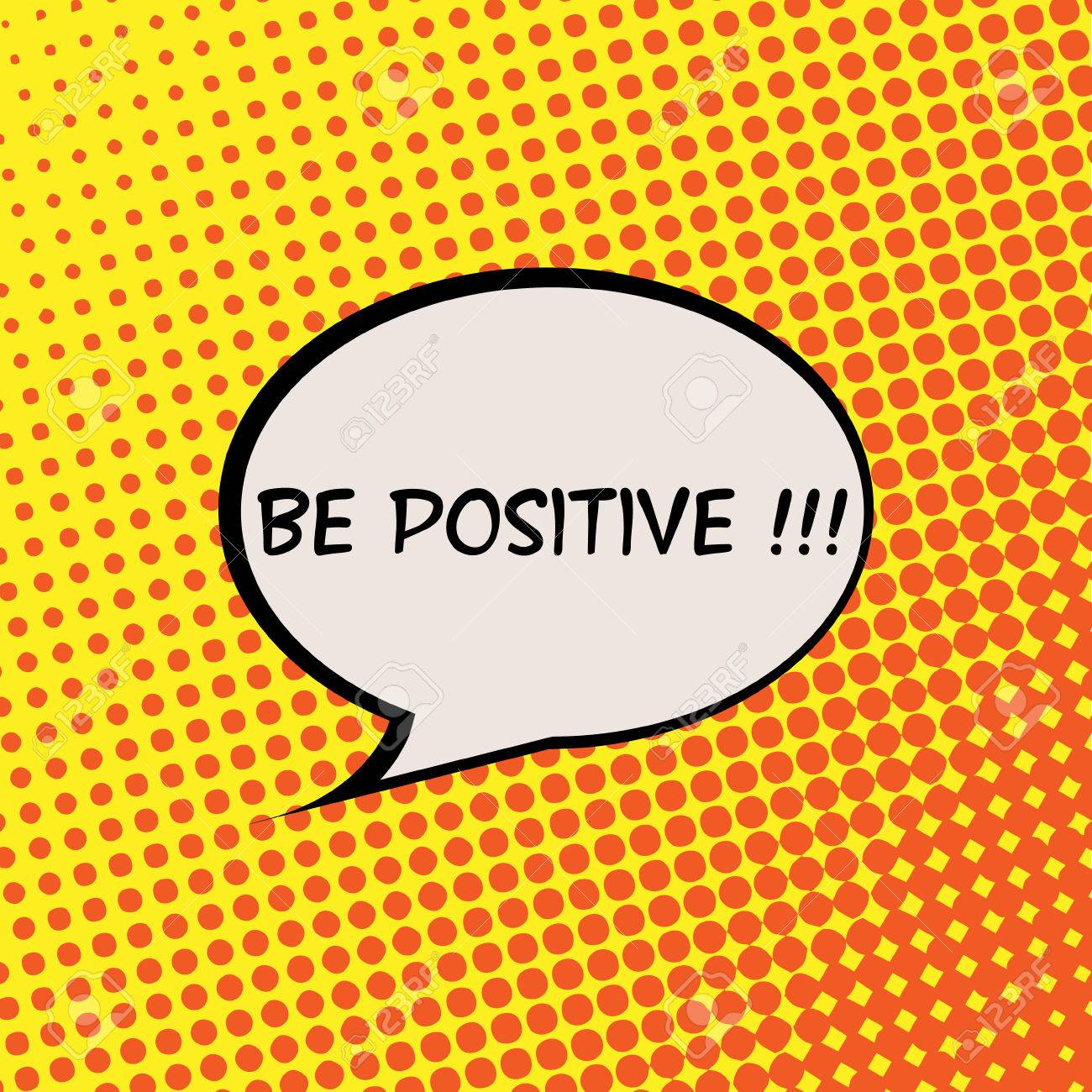 Be Positive Comics Halftone Background Motivation Quote Poster Typography Vector - 47477089