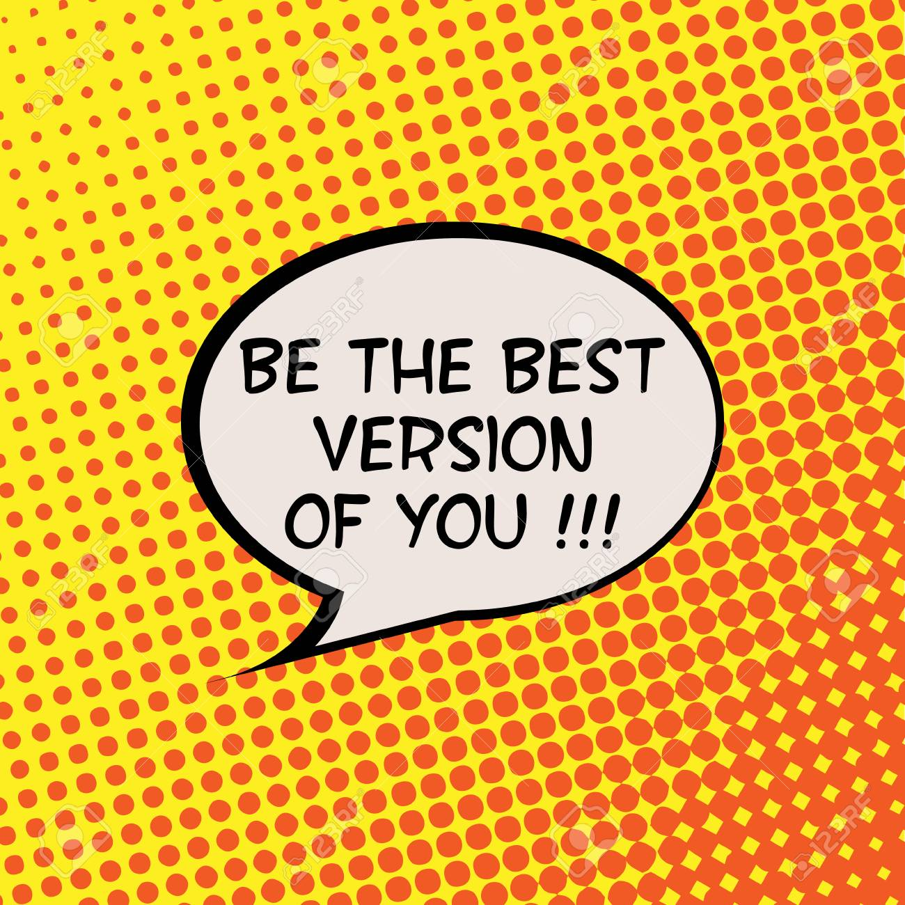 Be The Best Version Of You Comics Halftone Background Motivation Quote Poster Typography Vector - 47477098
