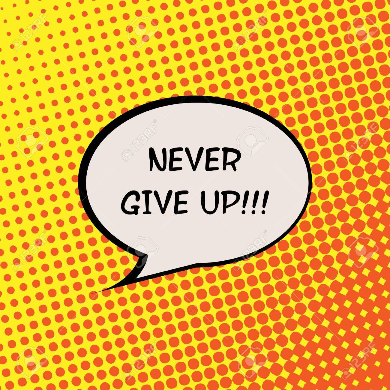 Never Give Up Comics Halftone Background Motivation Quote Poster Typography Vector - 47477154