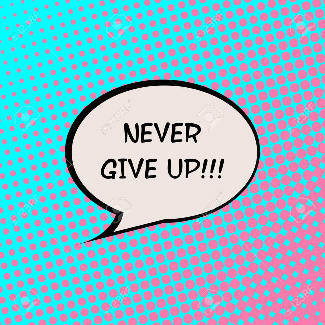 Never Give Up Comics Halftone Background Motivation Quote Poster Typography Vector - 47478103