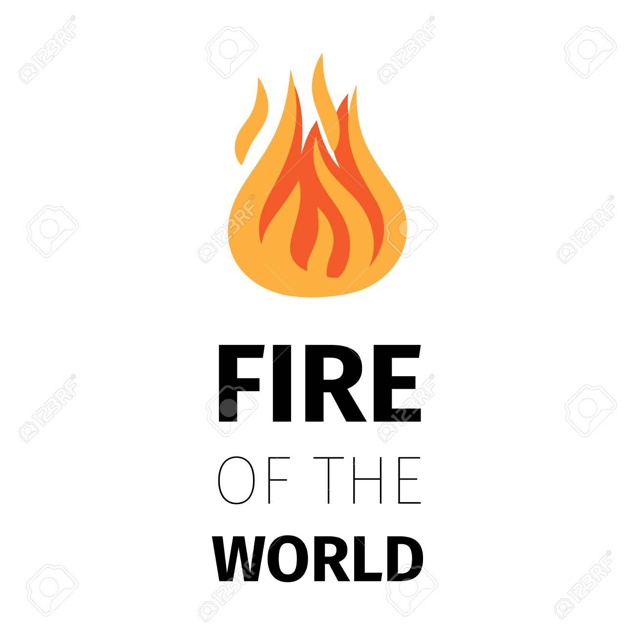 Icono De Fuego Plantilla De Cartel De Fuego Del Mundo Aislado Sobre ...