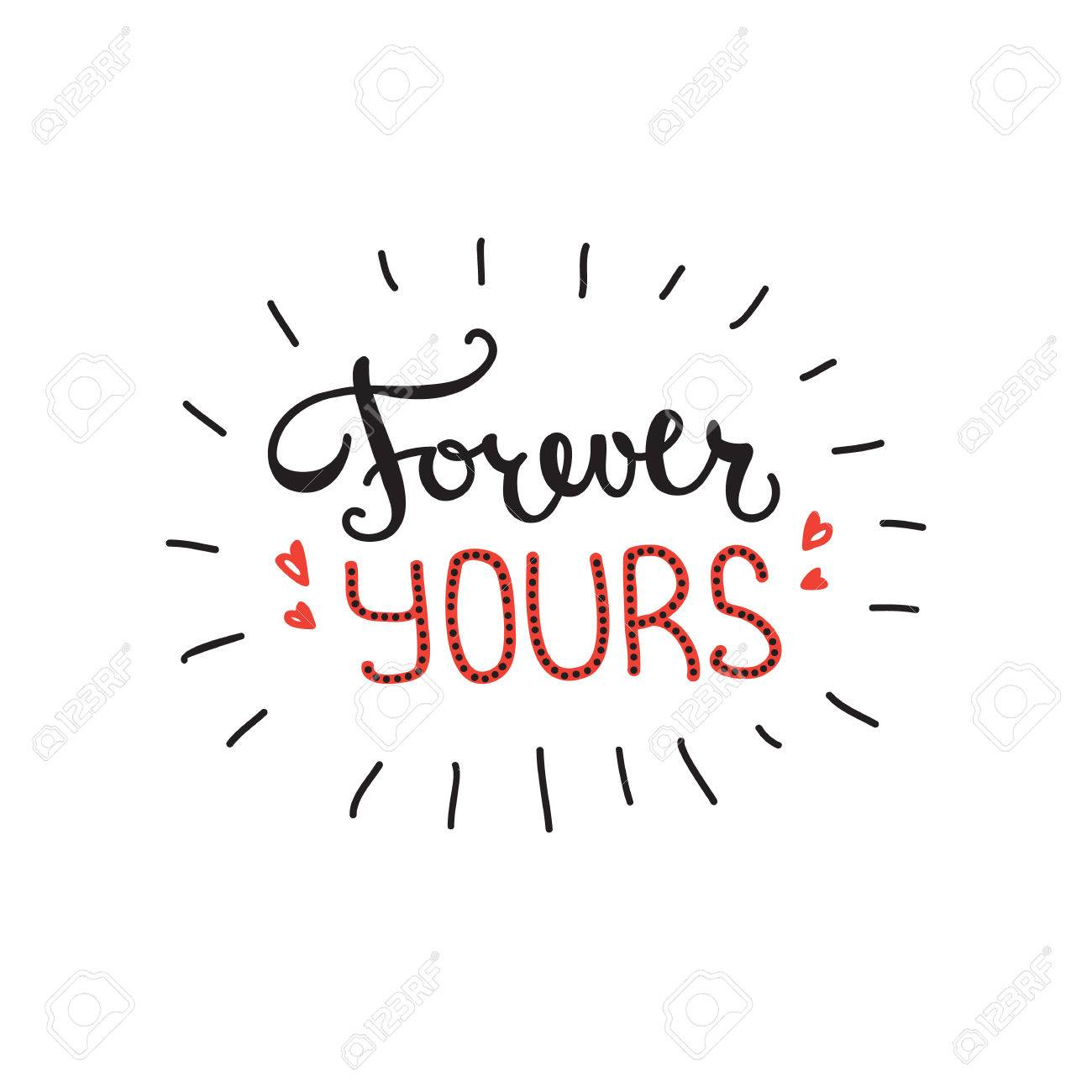 Vector Forever Yours Quote Des...
