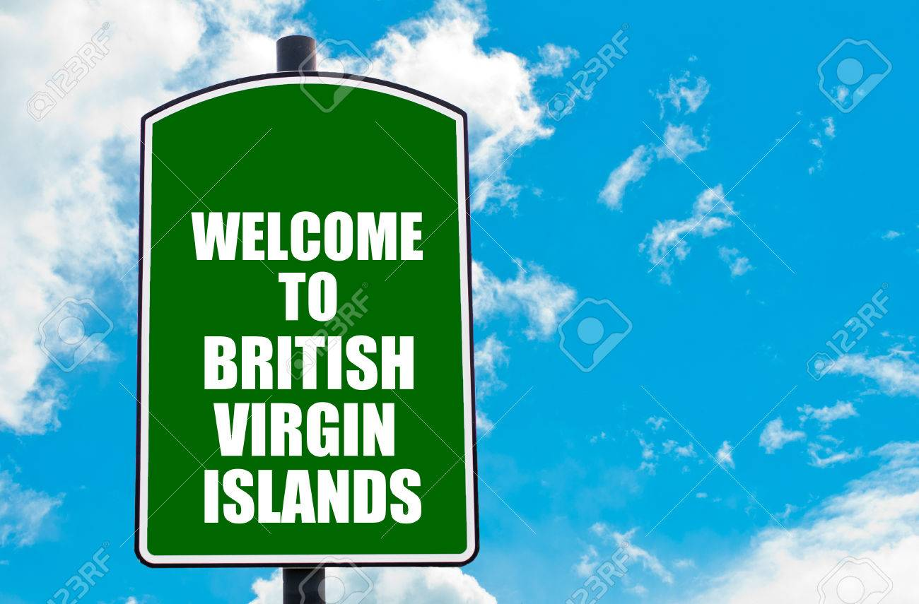 Green road sign with greeting message welcome to british virgin green road sign with greeting message welcome to british virgin islands isolated over clear blue sky m4hsunfo