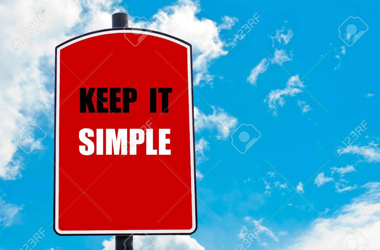 Halten Sie Es Einfach Motivierend Zitat Auf Rotem Schild Isoliert ...