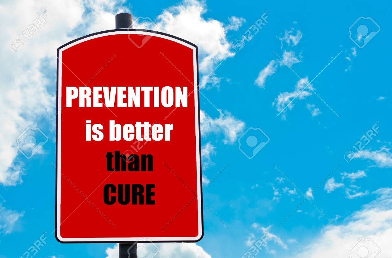 Prevention Is Better Than Cure Motivational Quote Written On Stock