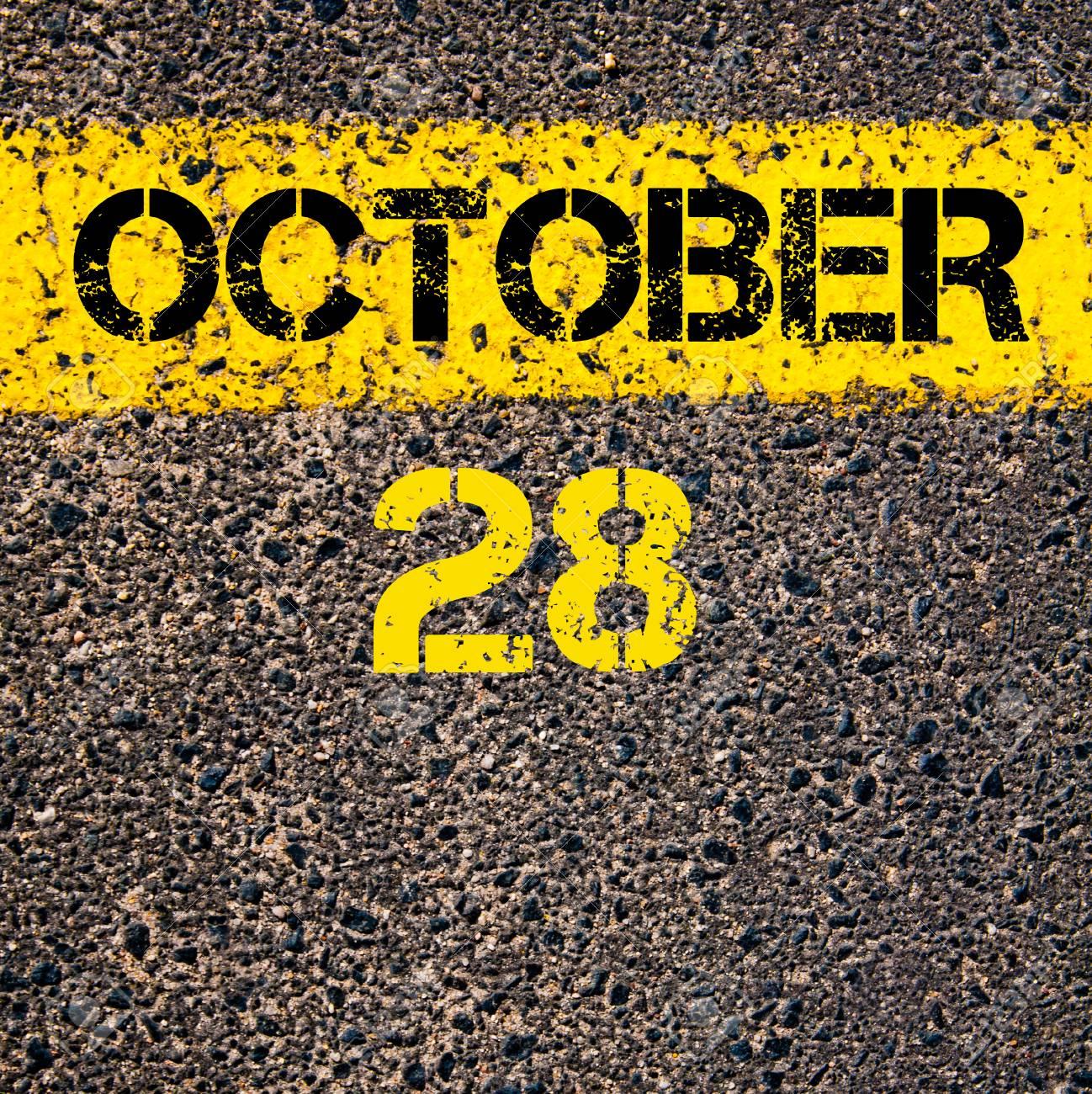28 Octobre Jour Calendaire Ecrite Sur Le Marquage Ligne De Peinture