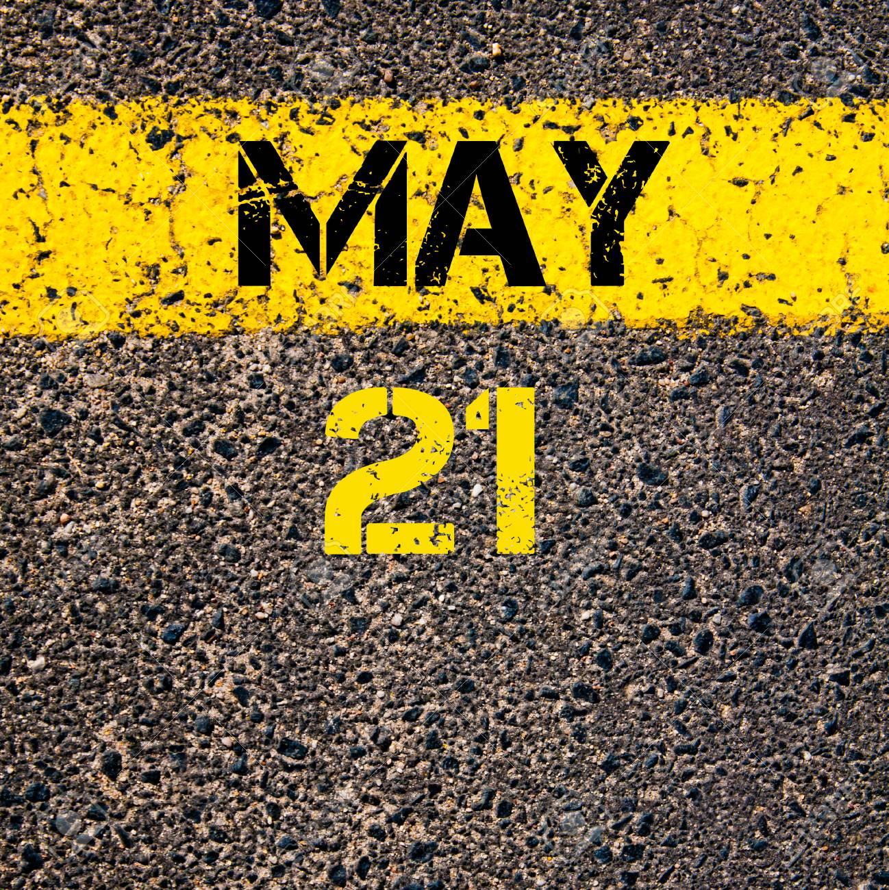 21 Mai Jour Calendaire Ecrite Sur Le Marquage Ligne De Peinture
