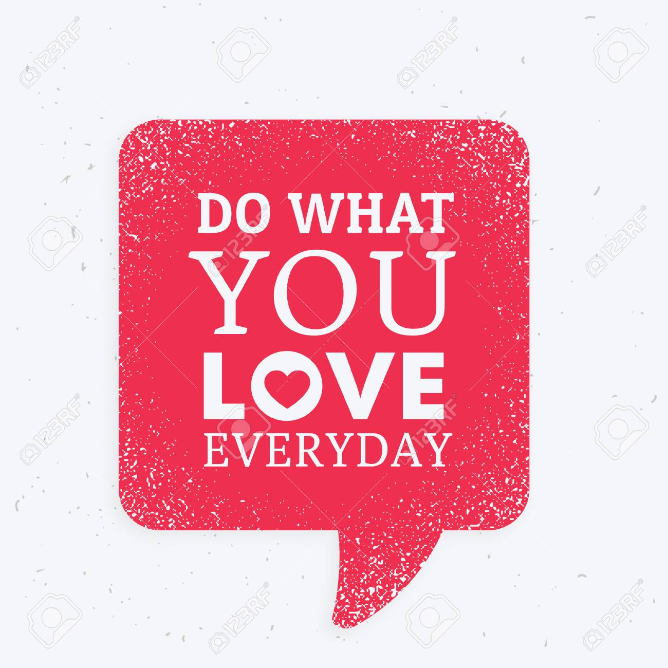 do what you love everyday inspirational quotation mark with