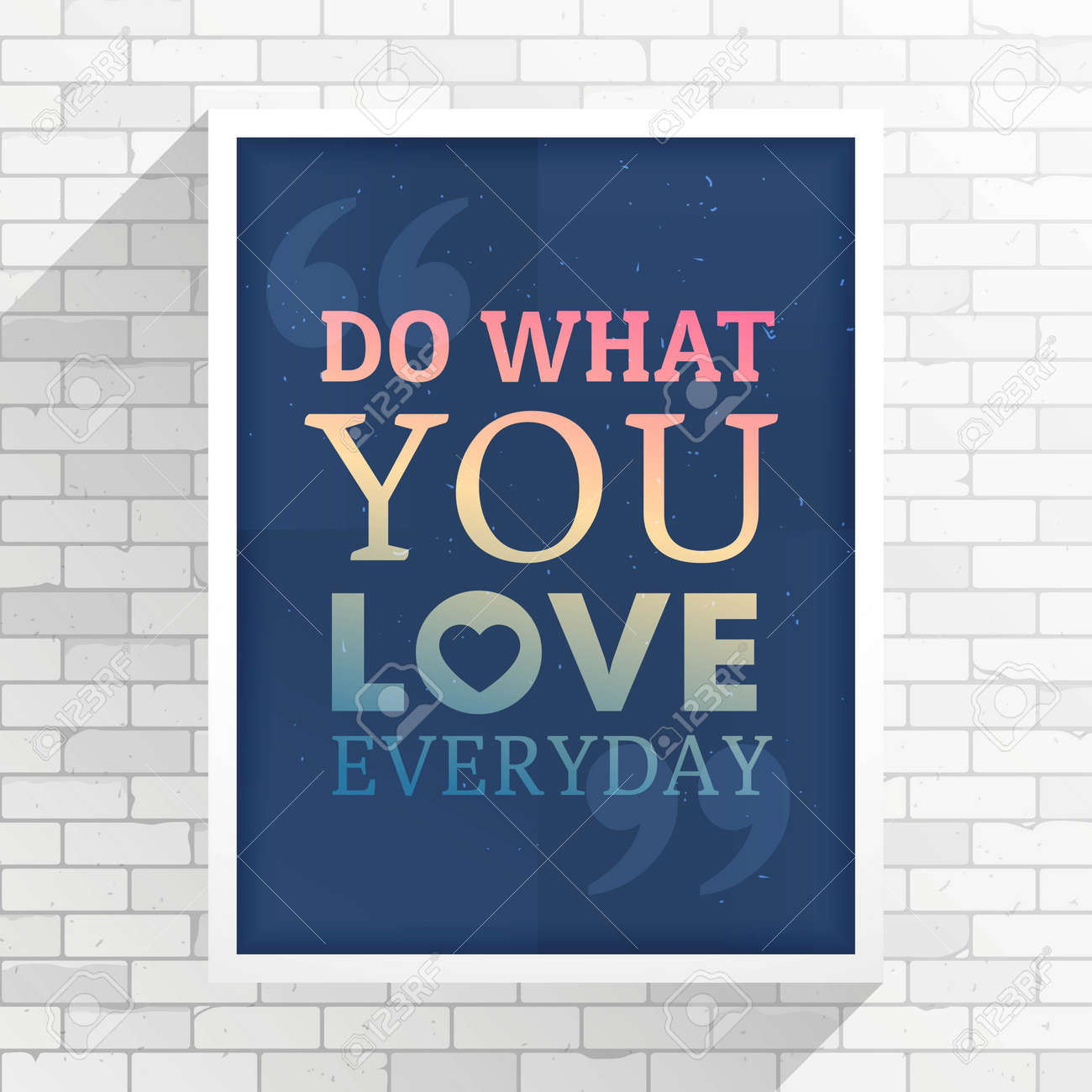 inspiration quotation on a white frame place on white wall - 162454015