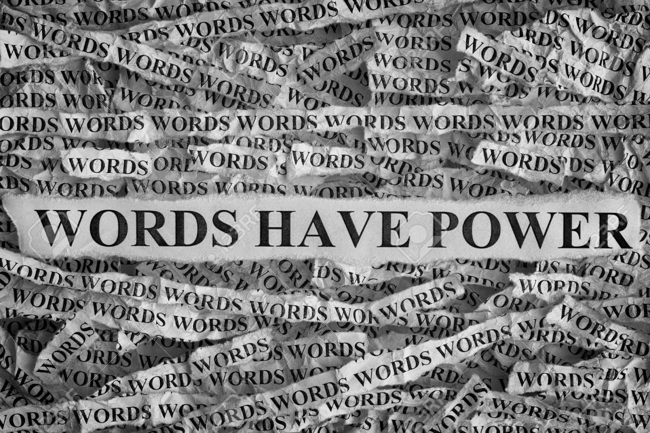 torn pieces of paper with phrase words have power. concept image