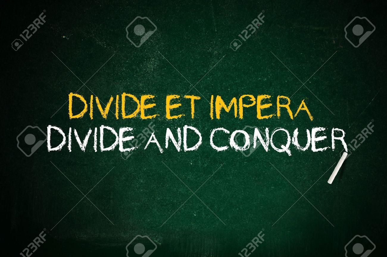 Diviser Pour Mieux Régner. Citation Latine Manuscrite Avec La