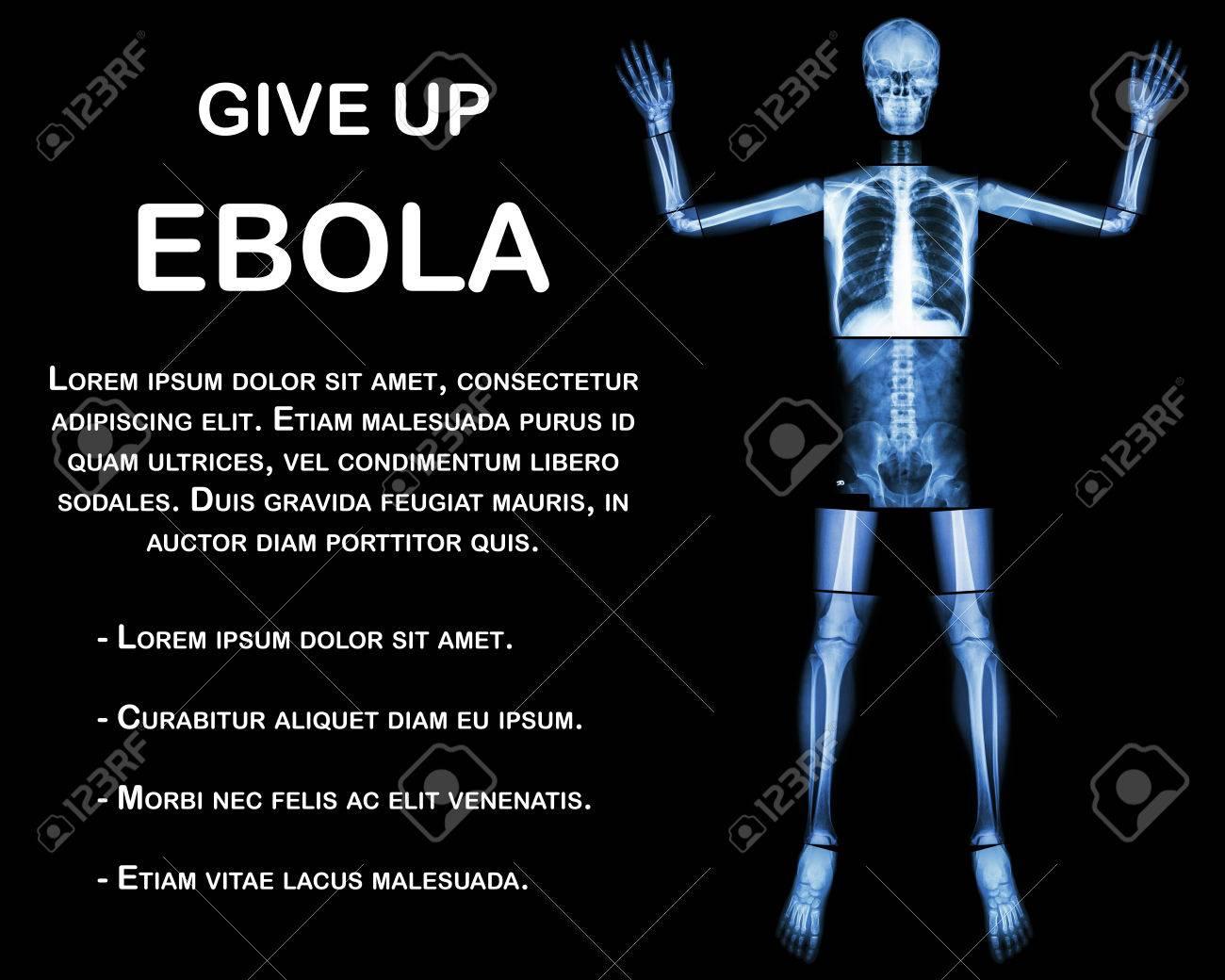 Give Up EBOLA. (Mensch Knochen Werfen Die Hand) (Ganzkörper: Kopf ...