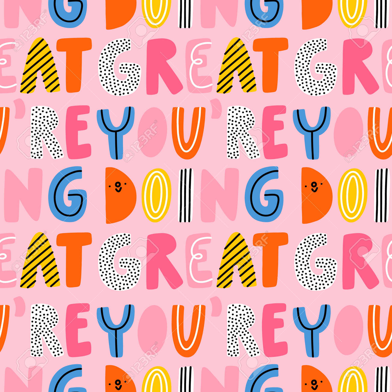 You are doing great, vector seamless pattern with vivid and colorful cartoon lettering - 170268186