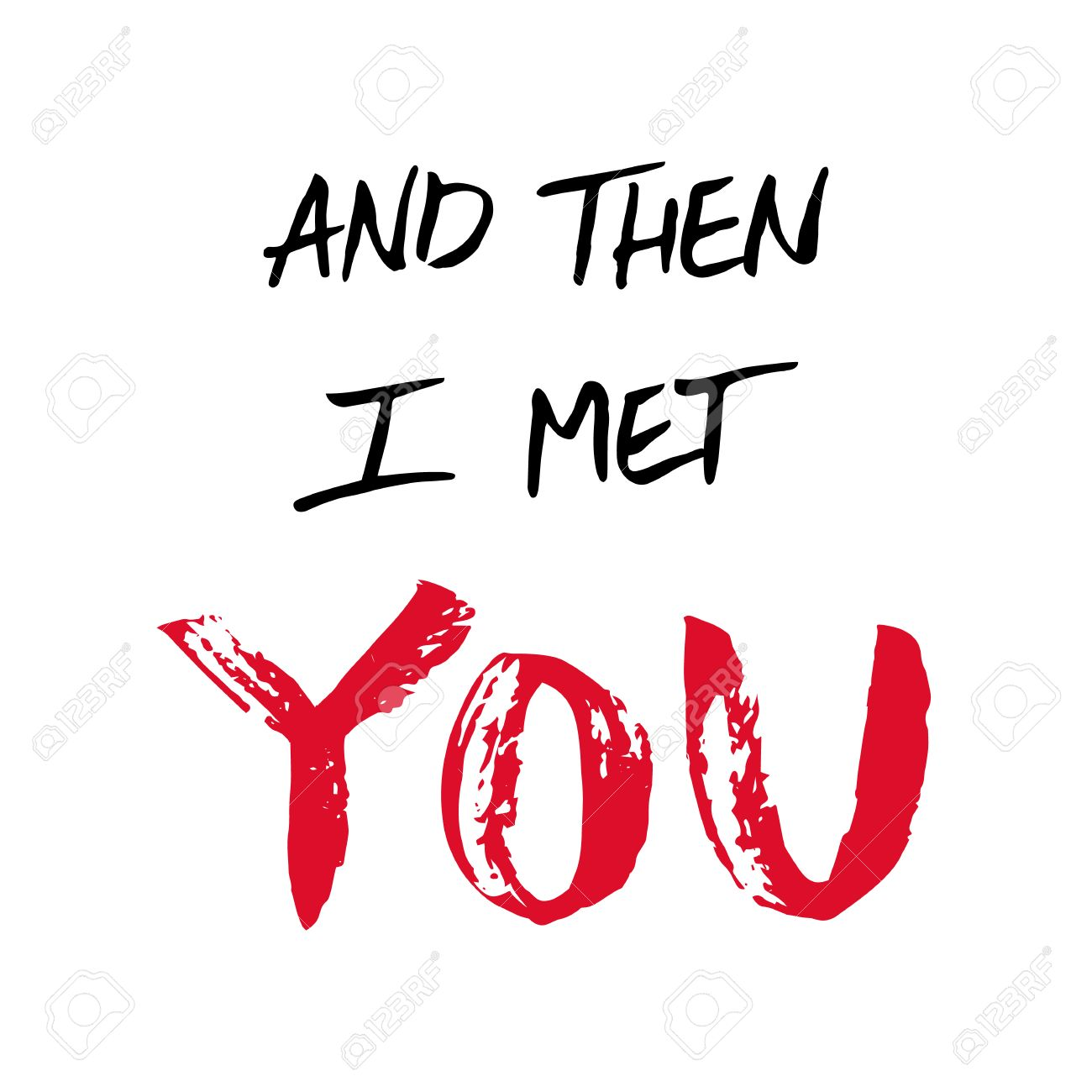 Peint A La Main Citation D Amour Et Puis Je Vous Ai Rencontre