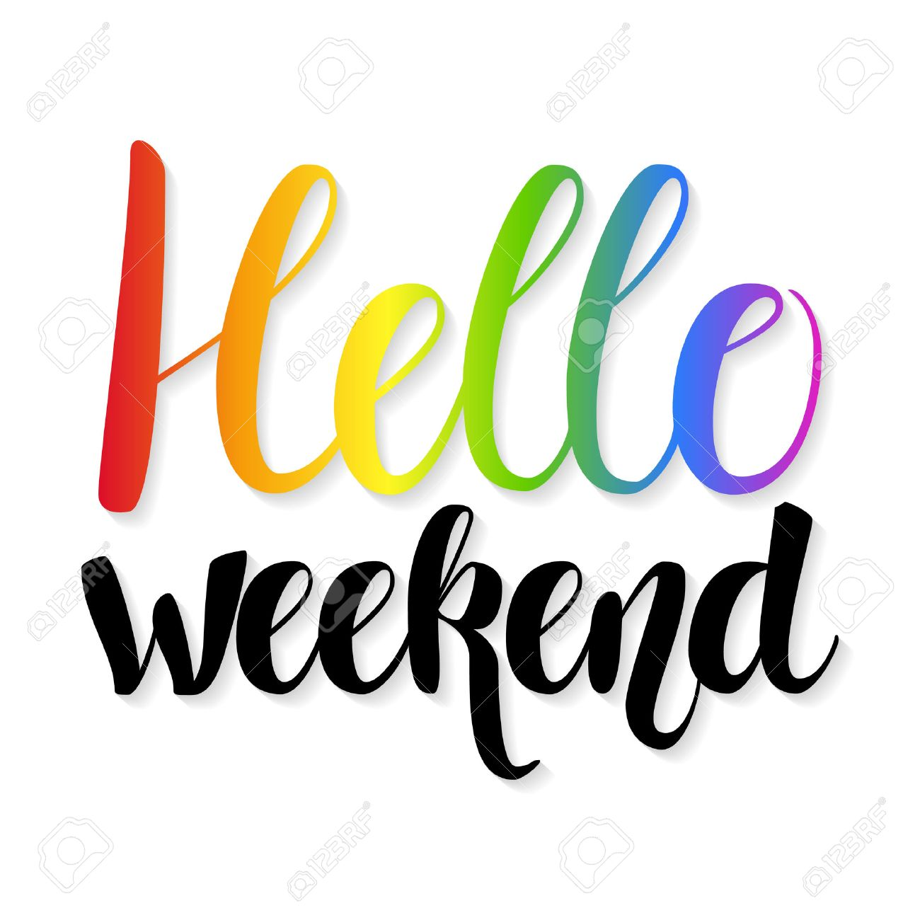 Hello Weekend Quote Hand Written Lettering Poster Weekend Stock