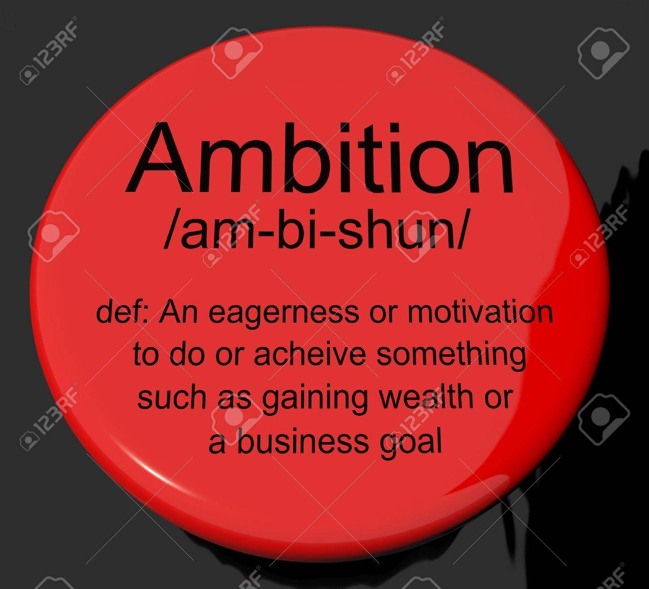 ambition definition button shows aspirations motivation and drive ambition definition button shows aspirations motivation and drive stock photo 13564305