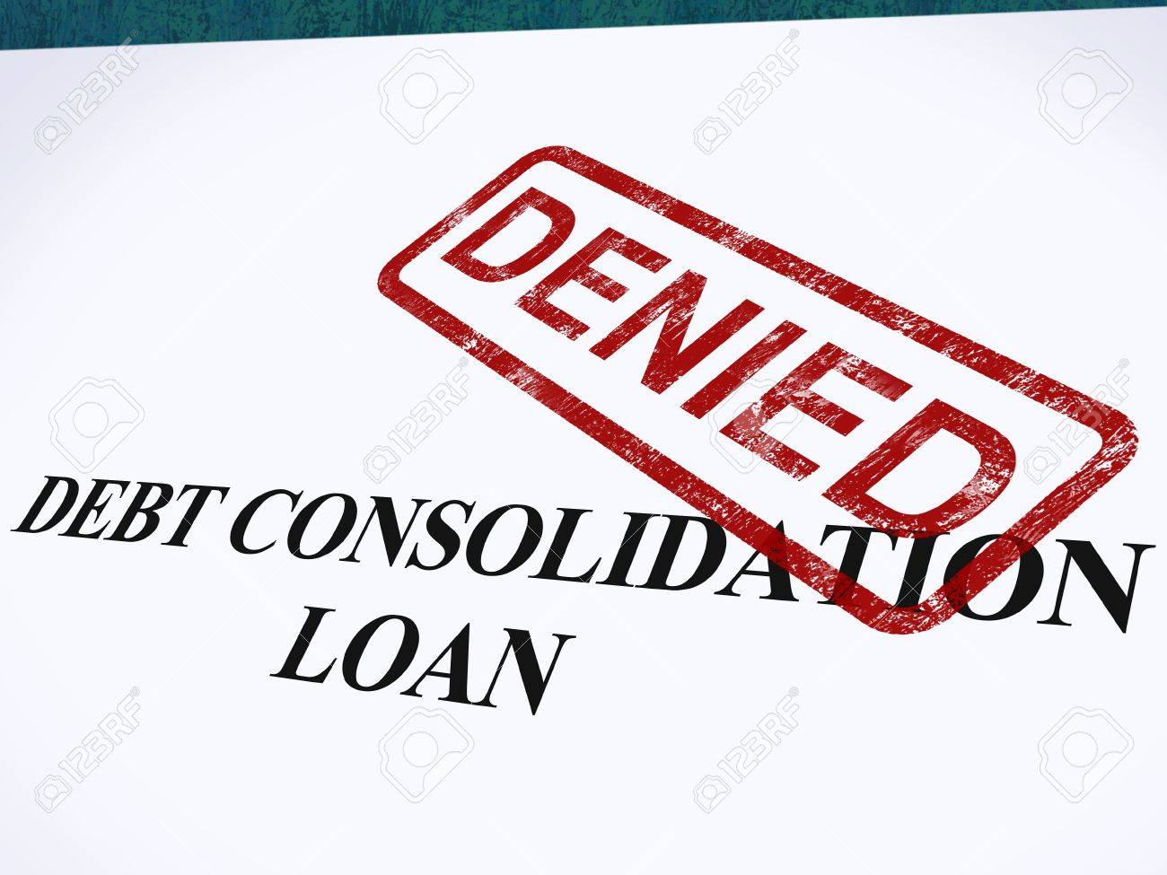 Debt Consolidation Loan Denied Stamp Showing Consolidated Loans Refused Stock Photo - 14055025