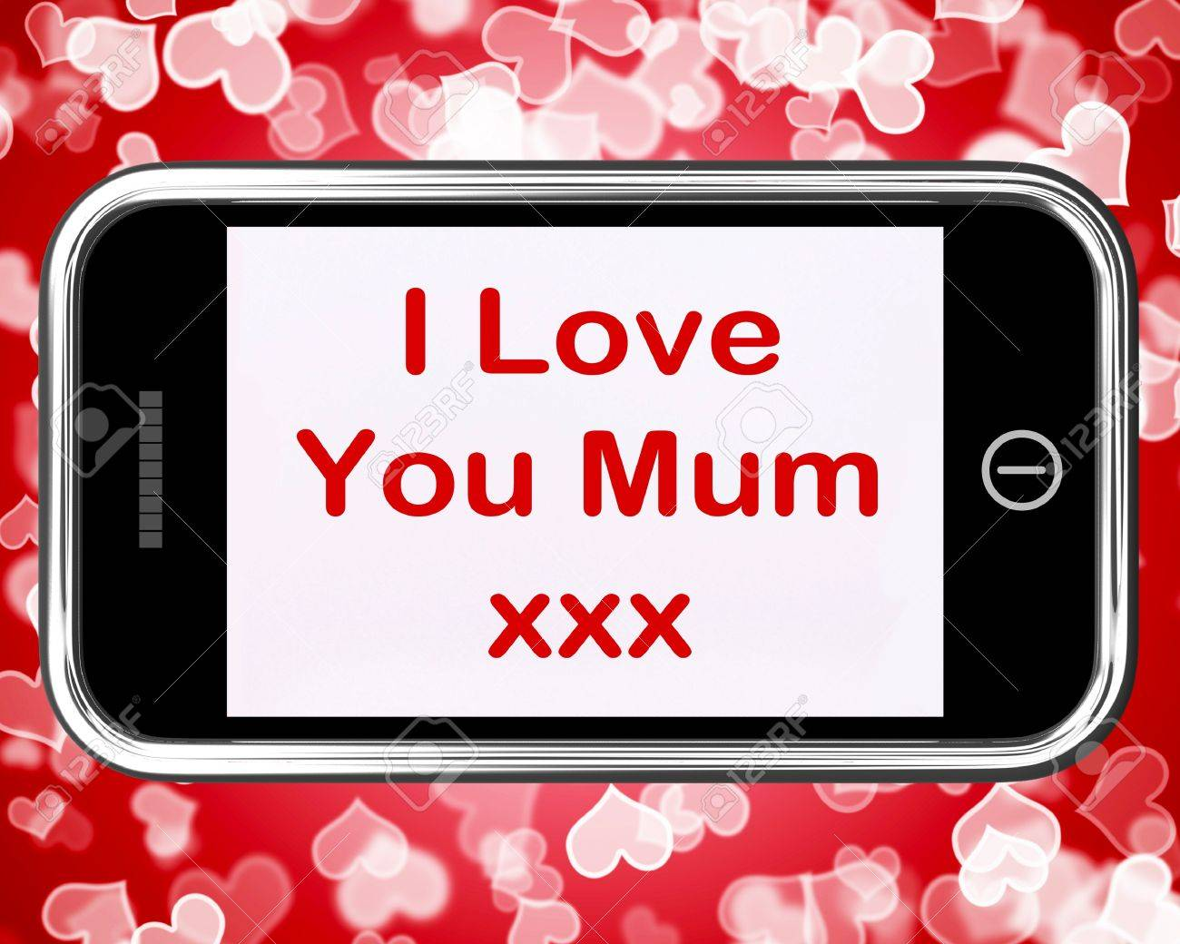 I Love You Mum Mobile Message As A Symbol For Best Wishes Stock Photo - 14562523