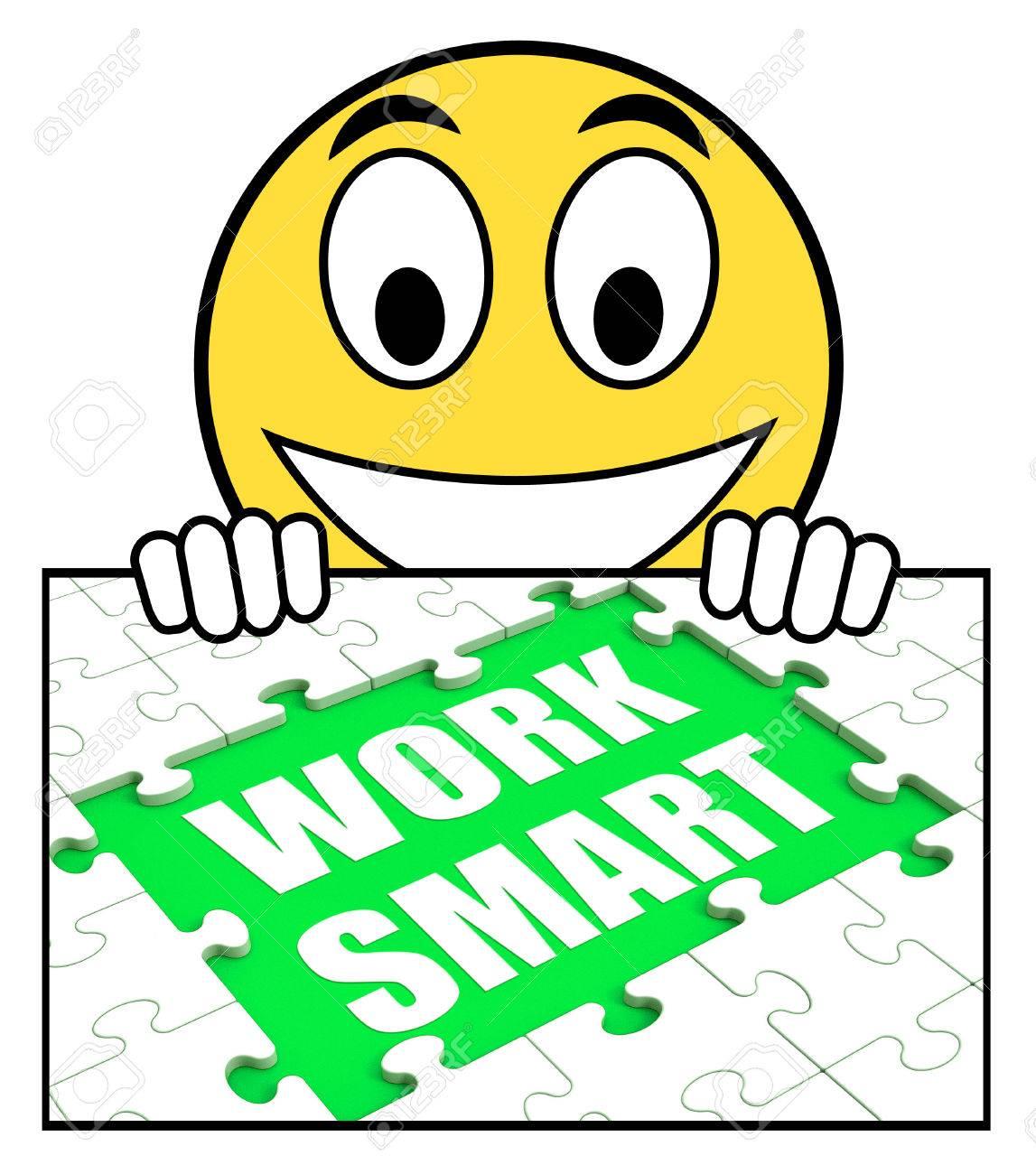 work smart sign showing worker enhancing productivity stock photo stock photo work smart sign showing worker enhancing productivity