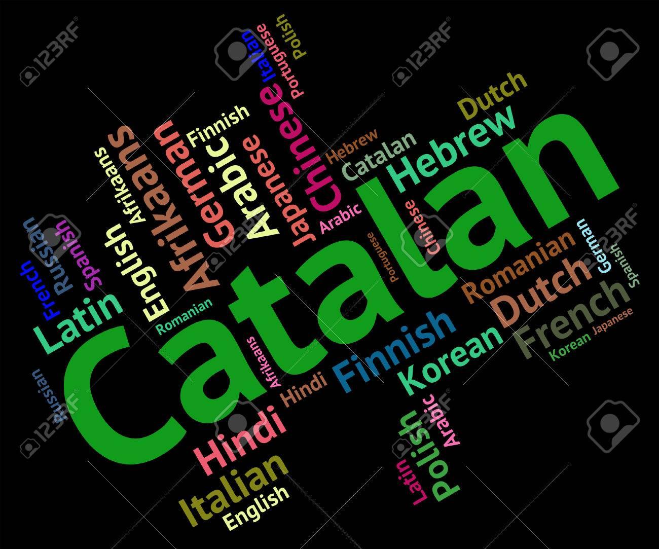 Idioma Catalán Mostrando Palabra Cataluña Y Traductor Fotos ...