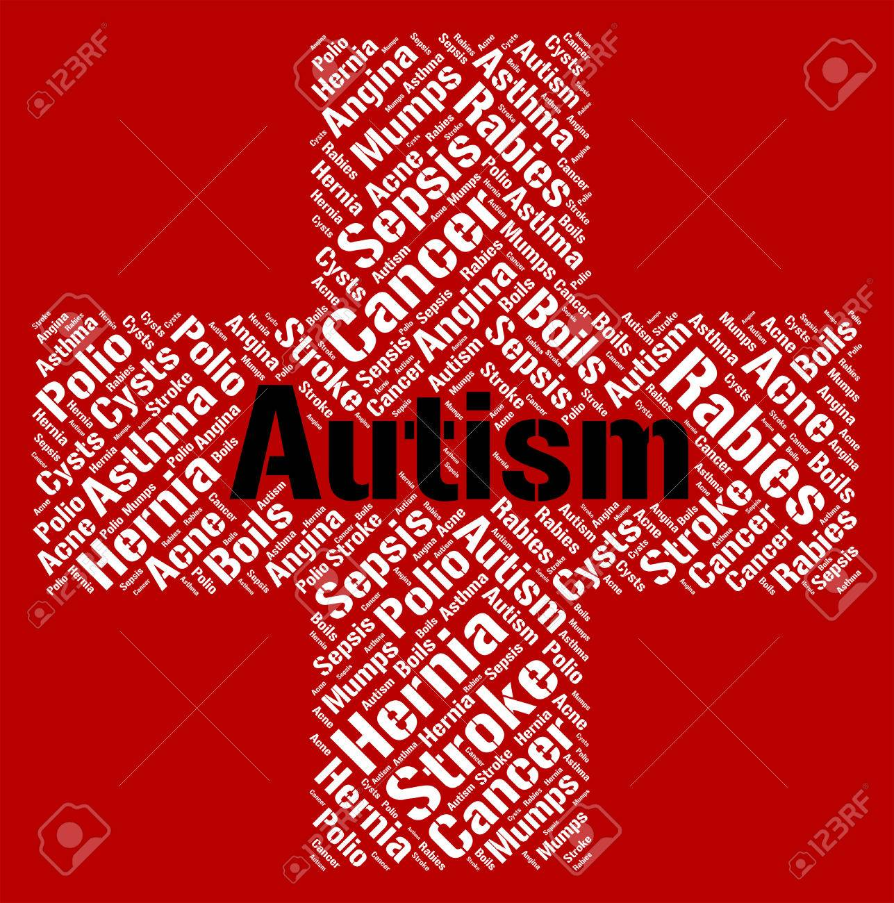 Autism And Ill Health How To Spot >> Autism Word Indicating Ill Health And Affliction