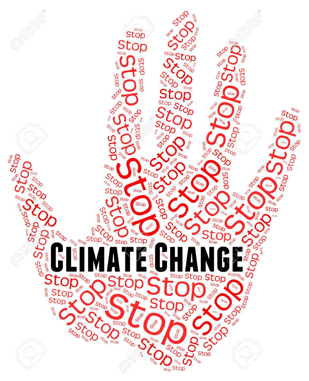 Stop Climate Change Meaning Global Warming And Rethink Stock Photo