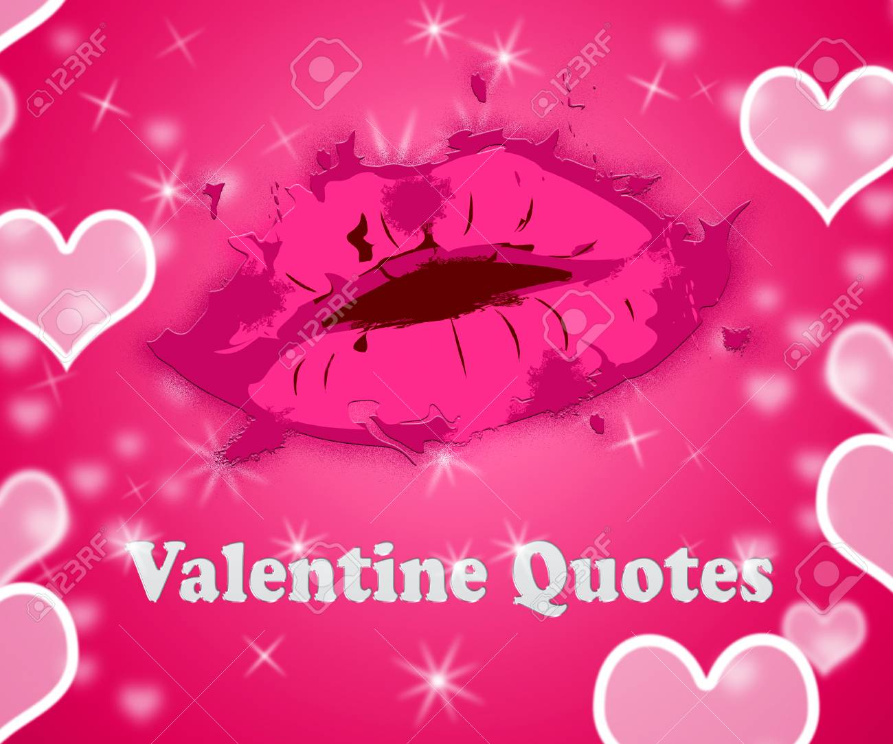 Valentine Quotes Lips Shows Romantic Valentines Day Quotations