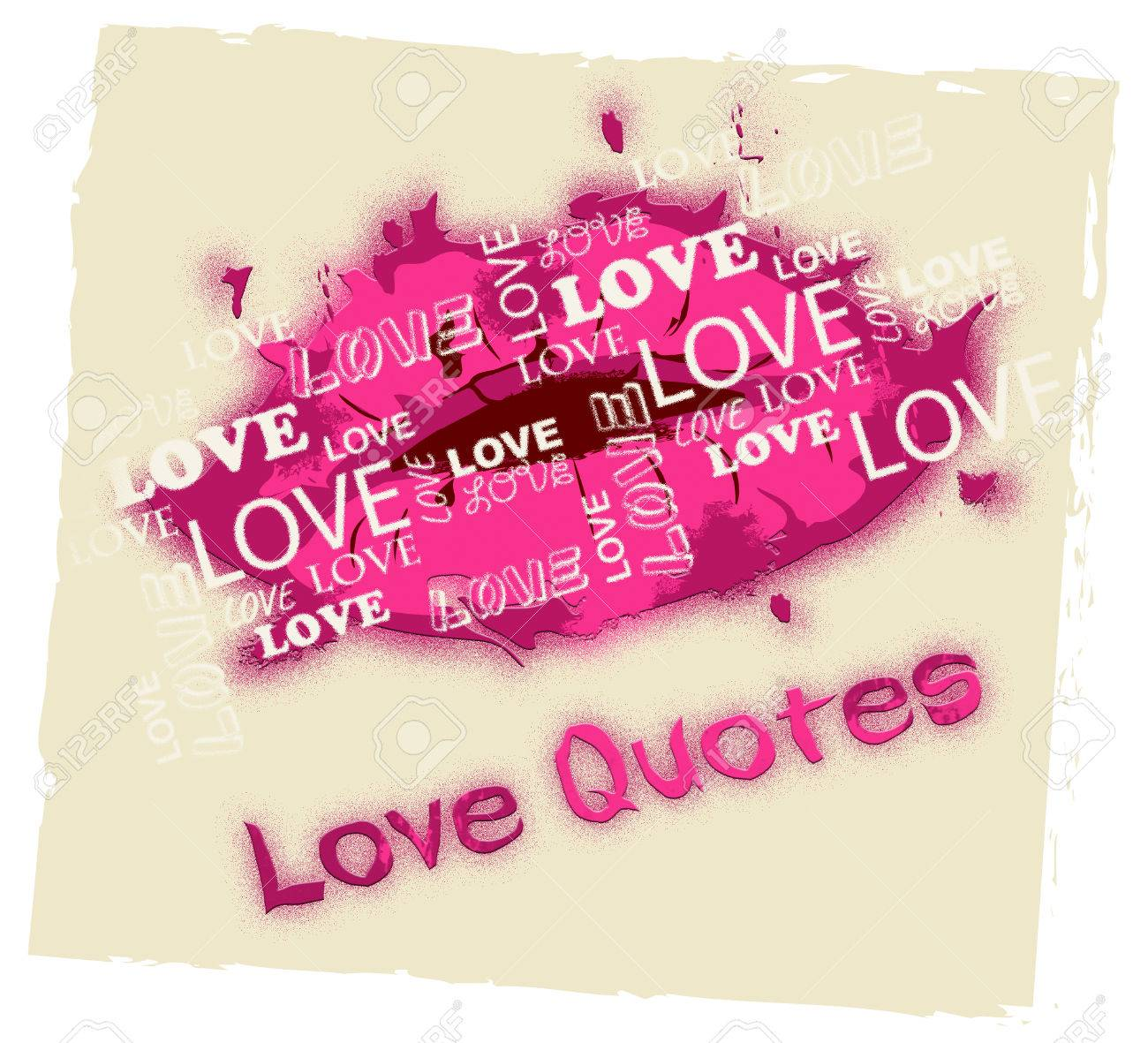 Love Quotes Lips Shows Loving Inspiration And Affection Stock Photo
