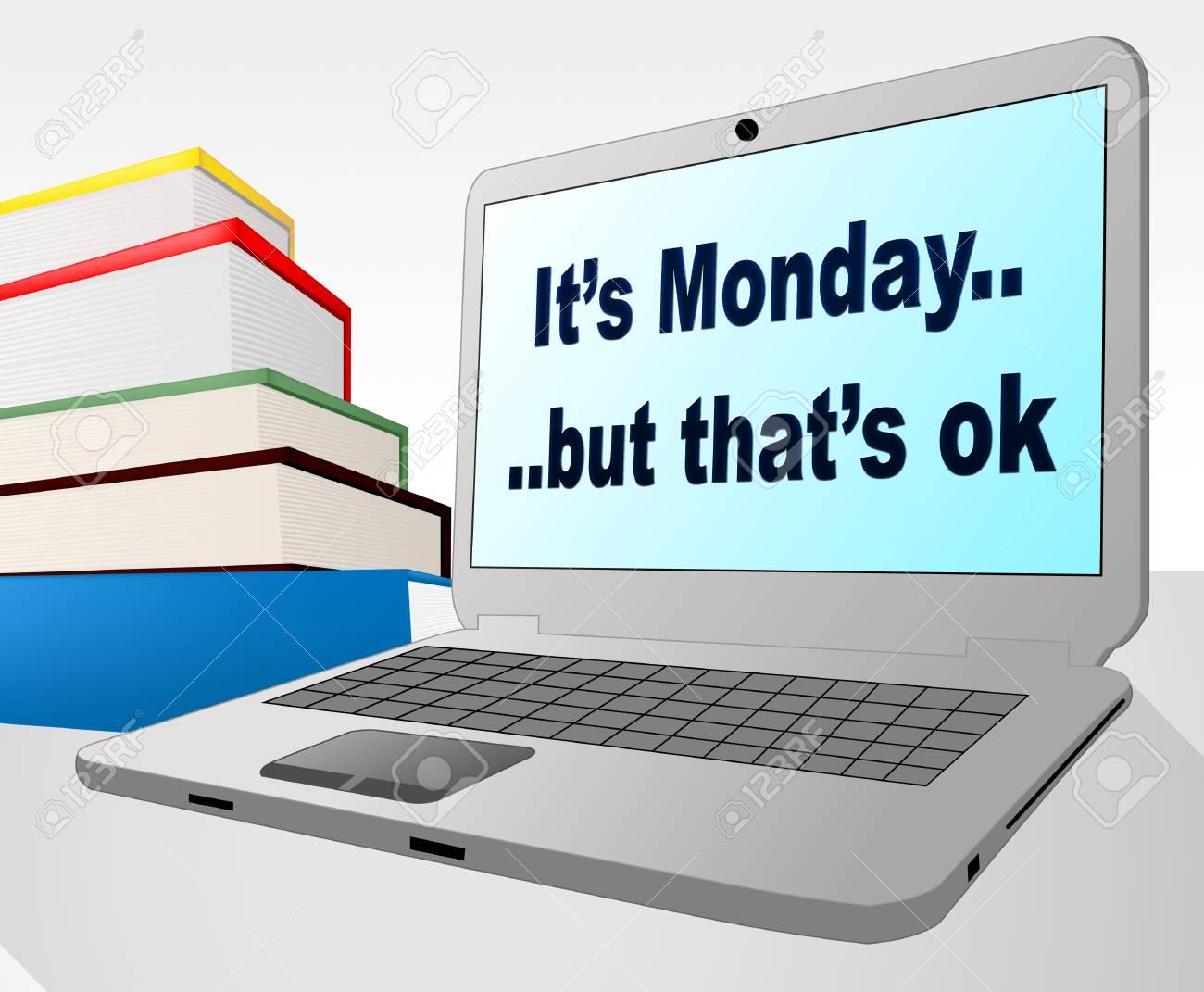 Happy Monday Quotes Its Ok Laptop Computer 3d Illustration