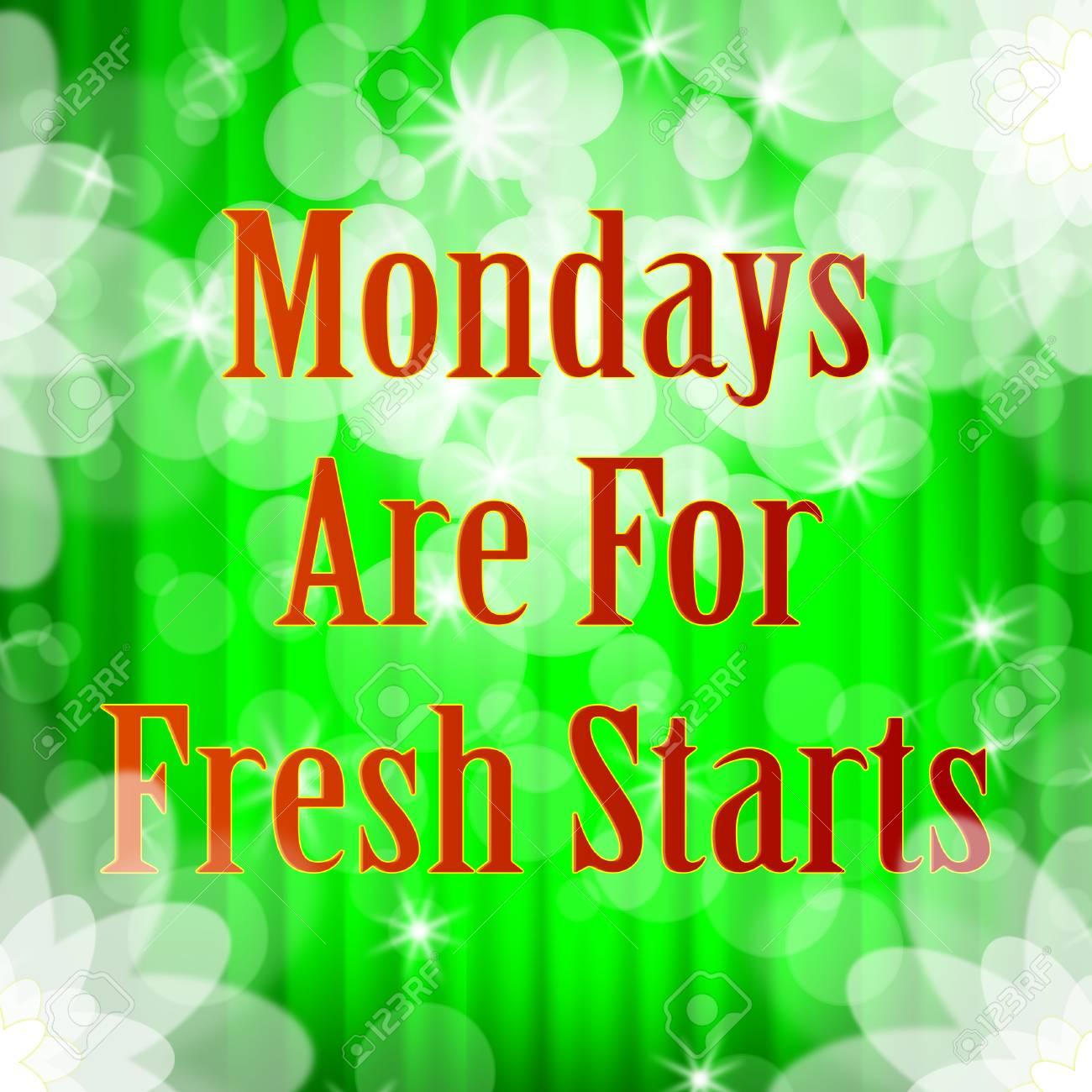 Monday Work Quotes Fresh Start Bokeh 3d Illustration Stock Photo