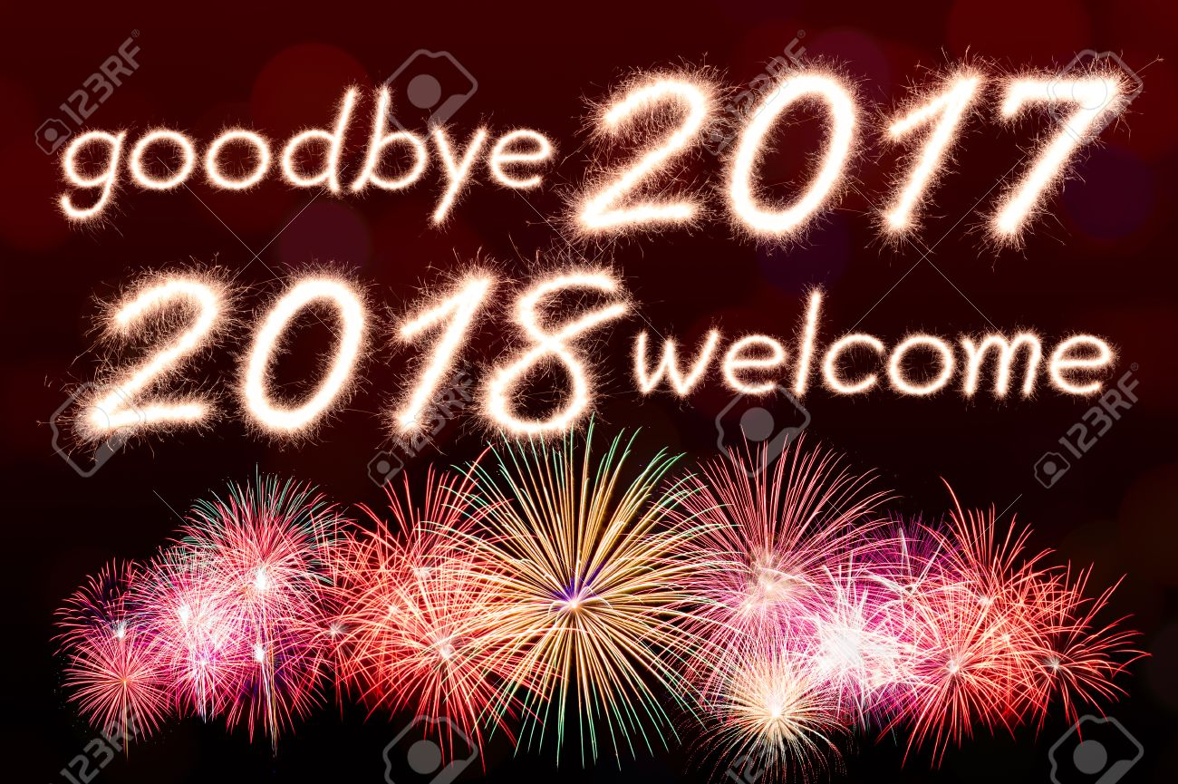 https://previews.123rf.com/images/studio306/studio3061609/studio306160900120/62267033-goodbye-2017-welcome-2018-written-from-sparkle-firework-with--Stock-Photo.jpg