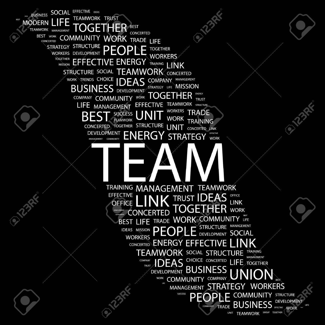 TEAM. Word collage on black background.  illustration. Stock Vector - 7355648