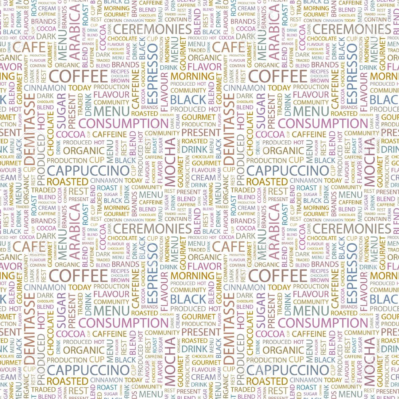 COFFEE. Seamless pattern with word cloud. Illustration with different association terms. Stock Illustration - 7991634