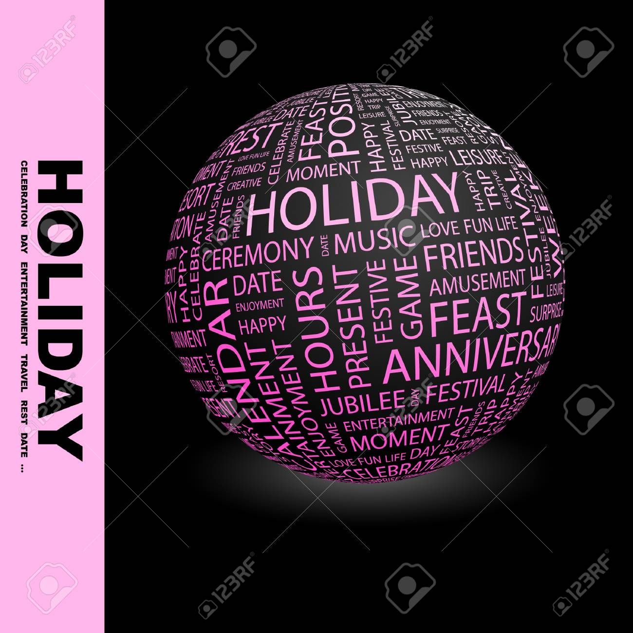 HOLIDAY. Globe with different association terms. Wordcloud vector illustration. Stock Vector - 9033935