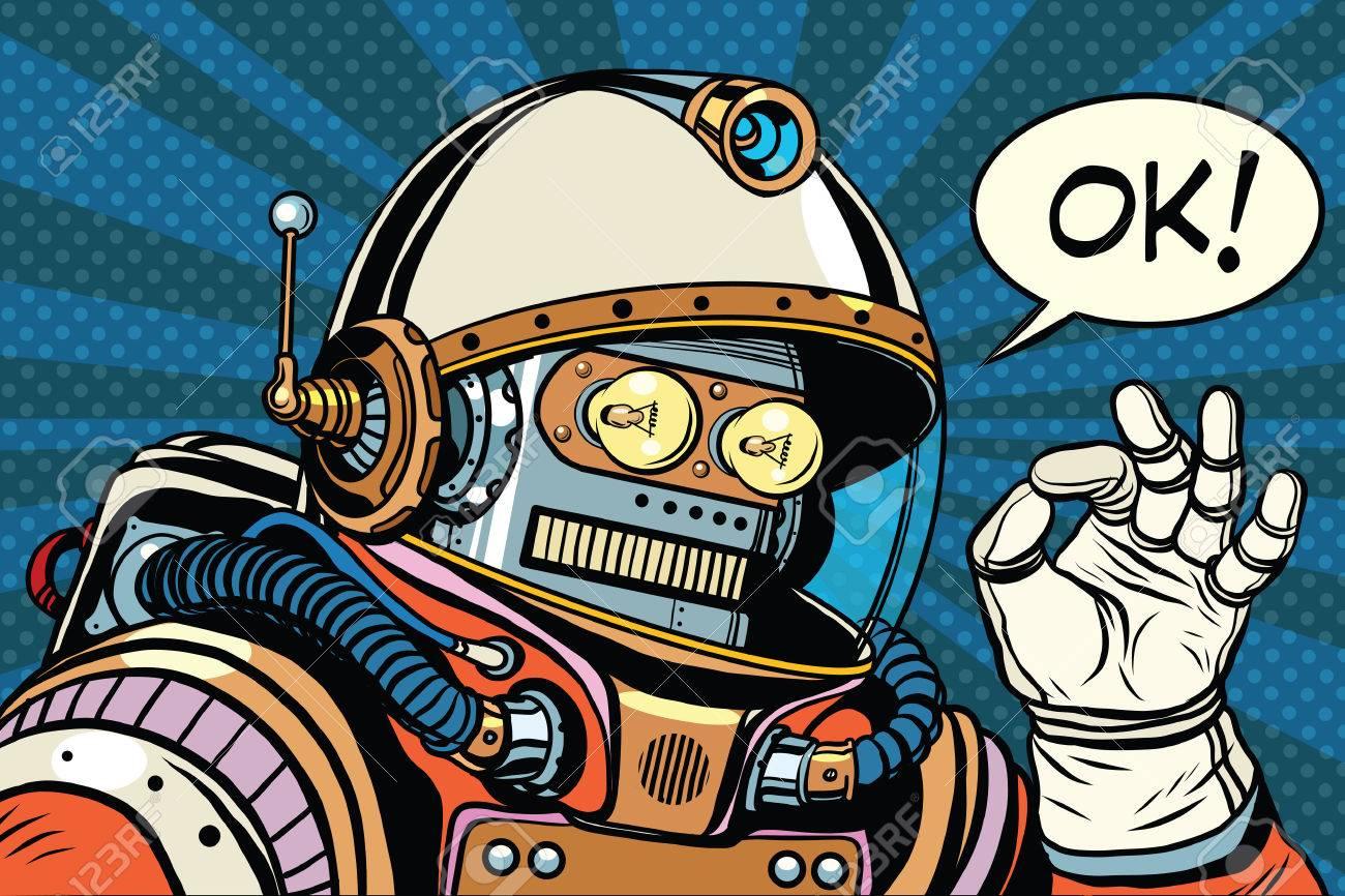 okay retro robot astronaut gesture OK, pop art retro illustration. Science fiction and robotics, space and science - 66542688