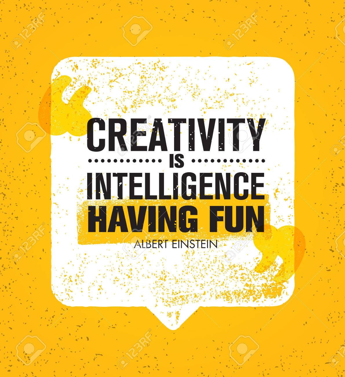 Creativity Is Intelligence Having Fun. Inspiring Creative Motivation Quote. Vector Speech Bubble Banner Design Concept - 71455106