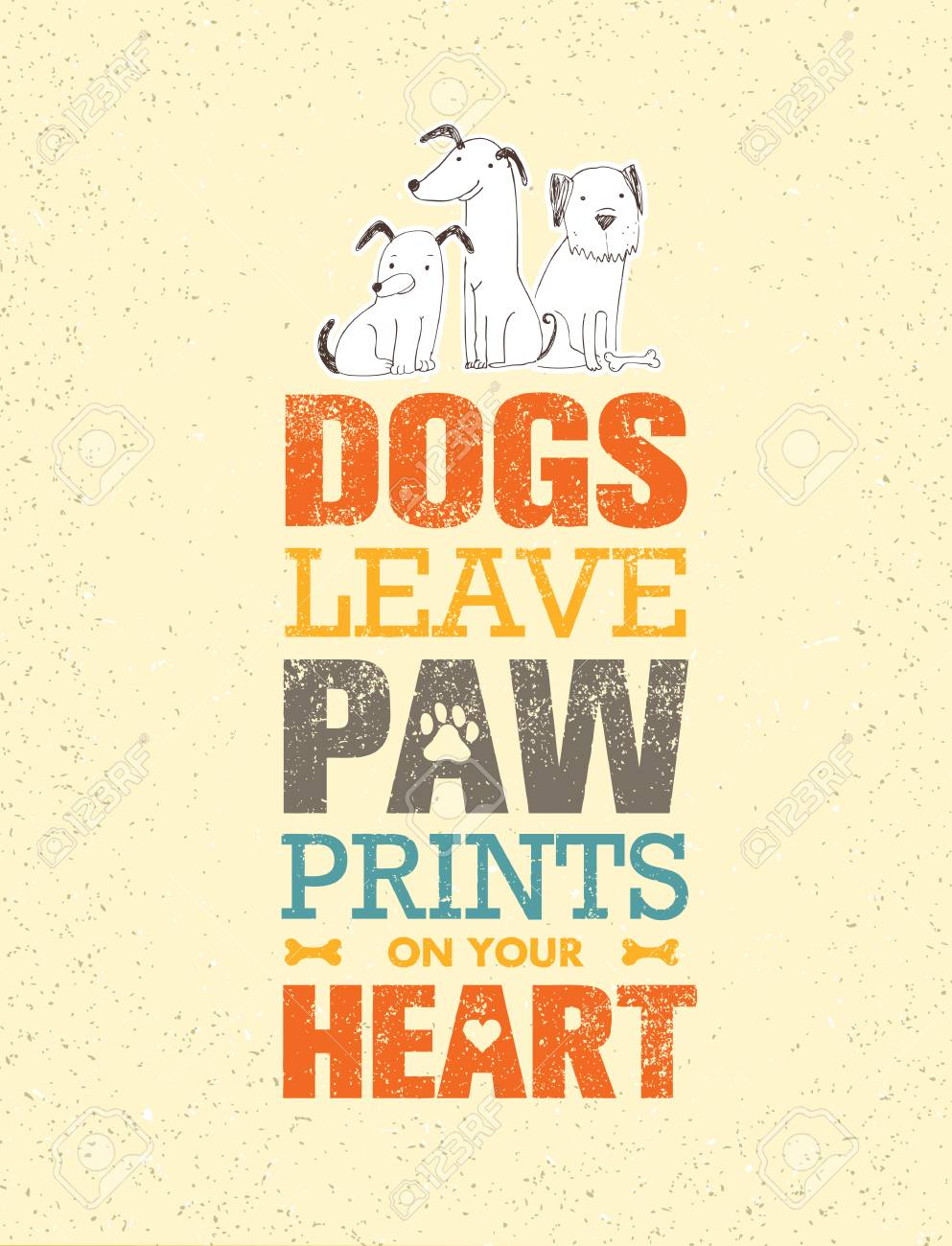 Dogs Leave Paw Prints On Your Heart. Outstanding Quote Cute Vector Concept on Recycled Cardboard Background - 71455111
