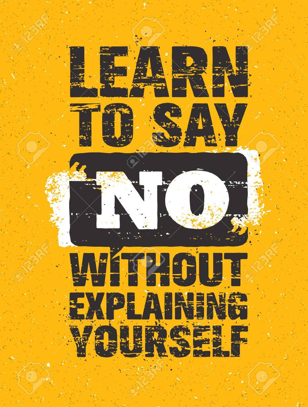 learn to say no without explaining yourself inspiring creative