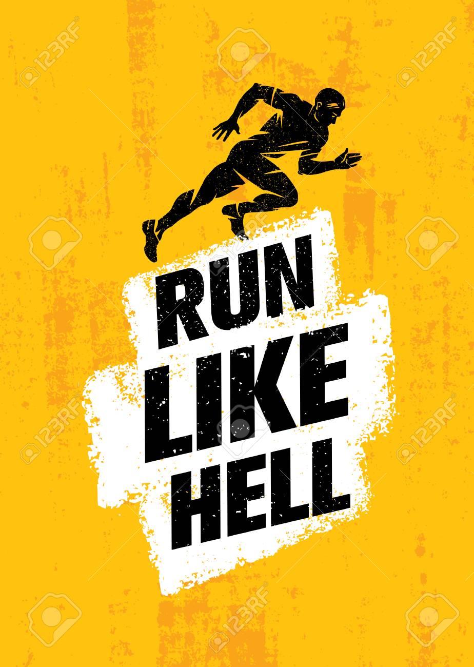 Run Like Hell Creative Sport Motivation Concept. Dynamic Running Man Illustration On Grunge Background - 72279140
