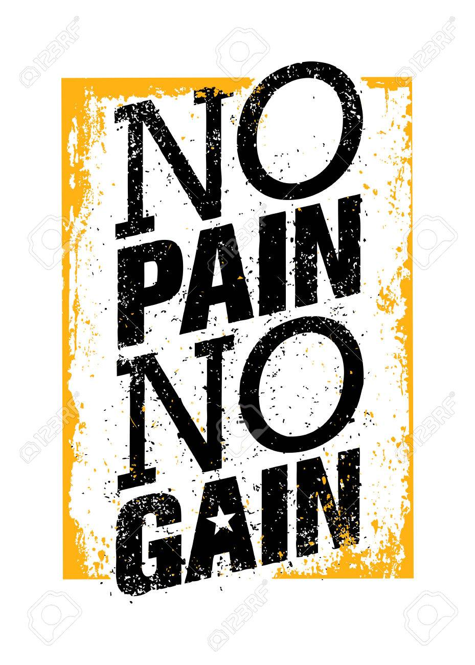 No Pain No Gain Workout And Fitness Motivation Quote Creative