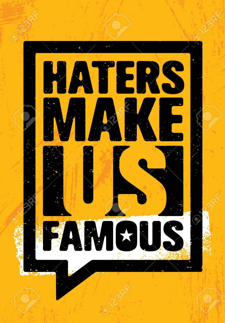 Haters Make Us Famous Inspiring Workout And Fitness Gym Motivation