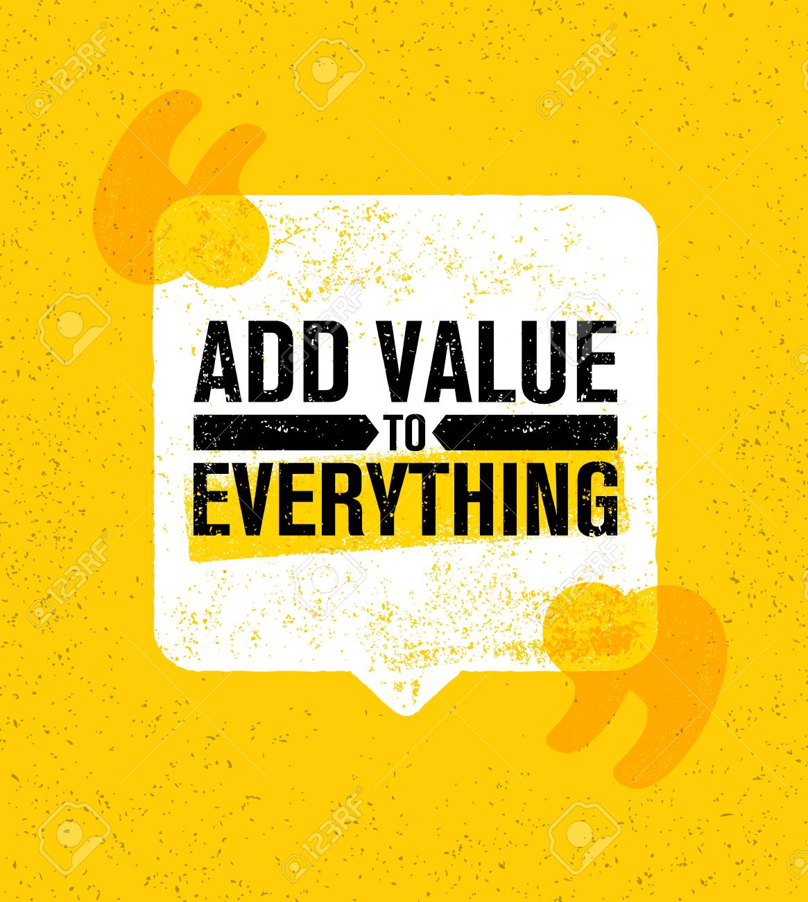Add Value To Everything. Inspiring Creative Motivation Quote Poster Template. Vector Typography Banner Design Concept. - 88412622